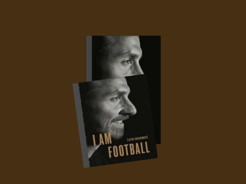 ZLATAN – I AM FOOTBALL