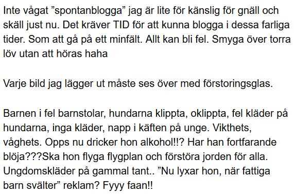 a5fe9a2a19af Magdalena Graafs beskrivning av livet som bloggare. Vad hon än publicerar  nagelfars med elaka ögon.
