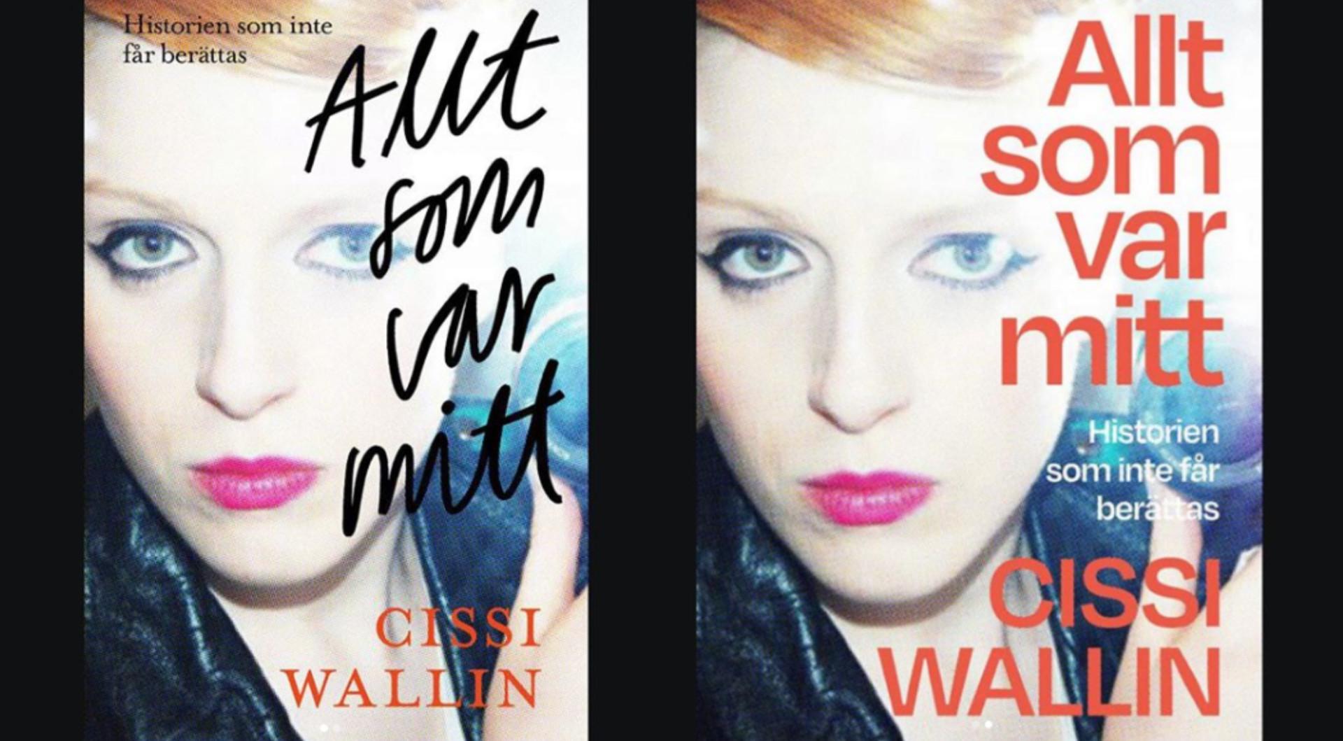 Cissi Wallin ger ut sin bok själv