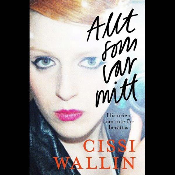 Cissi Wallins bok klar för förhandsbeställning
